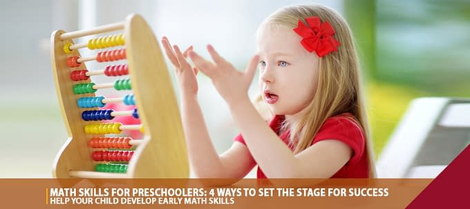 Math Skills For Preschoolers: 4 Ways To Set The Stage For Success