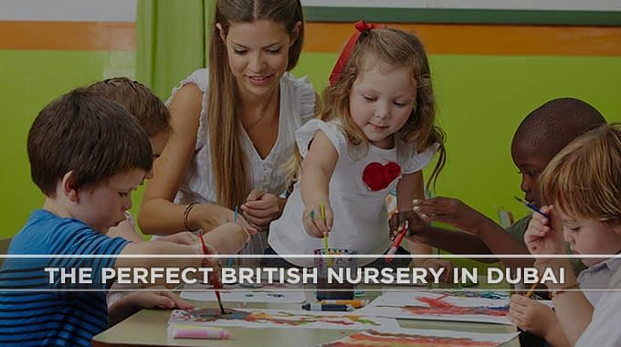 The Perfect British Nursery In Dubai – Childcare School - Main