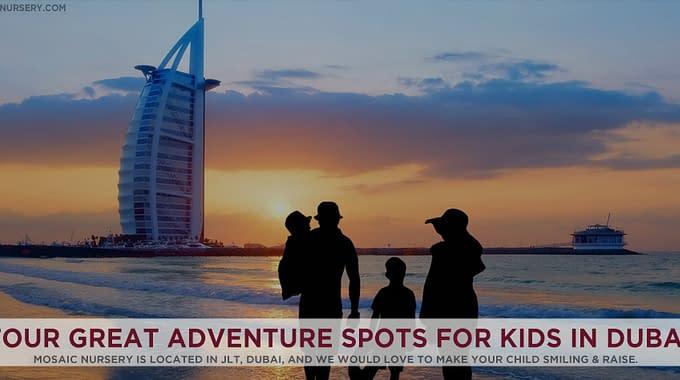 Four Great Adventure Spots For Kids In Dubai