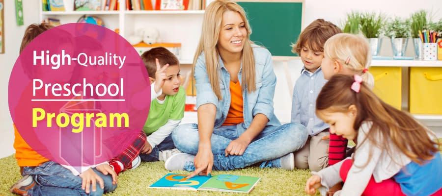 High-Quality Preschool Program