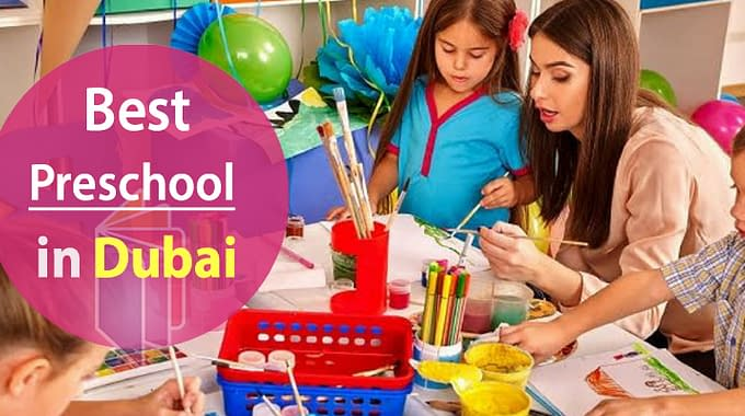 Best Preschools In Dubai