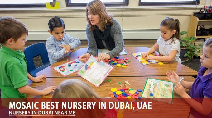 Mosaic Best Nursery In Dubai, UAE