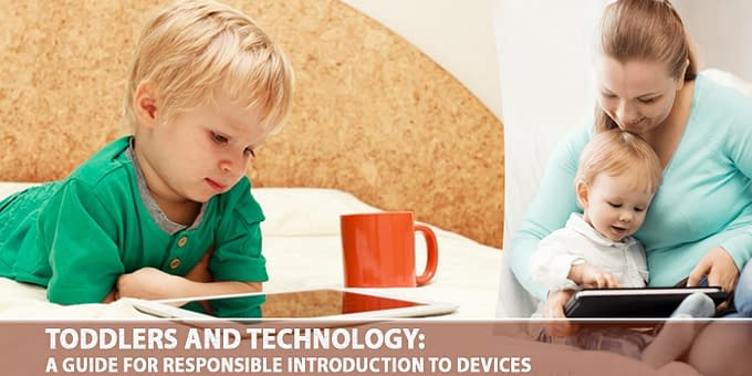 Toddlers And Technology: A Guide For Responsible